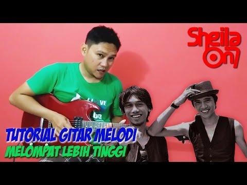 Belajar Gitar Melodi Sheila on 7  - Melompat Lebih Tinggi