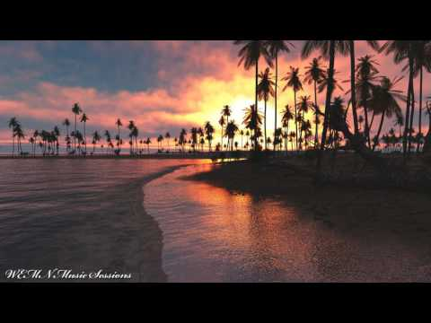 Tropical House Session (WEMN)