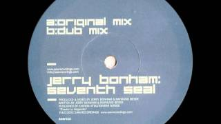 Jerry Bonham - Seventh Seal (Dub Mix)