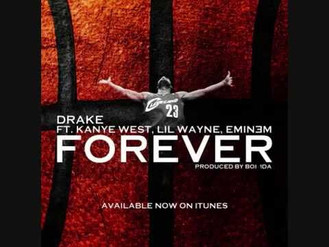 Forever Drake ft Kanye West, Lil Wayne and Eminem