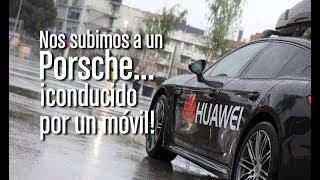Nos subimos a un Porsche... ¡conducido por un Huawei Mate 10 Pro!