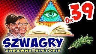 Szwagry - Odcinek 39