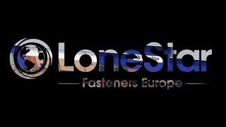 Gambar cover LoneStar Fasteners Europe Ltd Tour