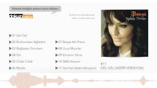 Bengü - Gel Gel (Azerice) (Official Audio)