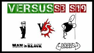 VERSUS | MiB vs Bravo