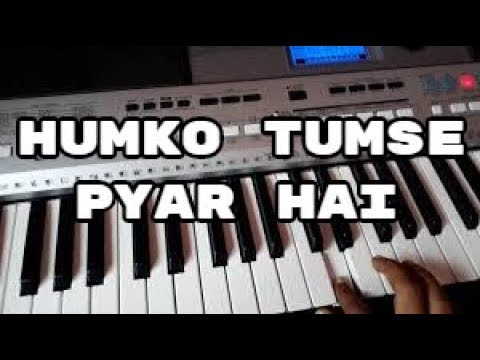 humko-tumse-pyar-hai-song-on-piano
