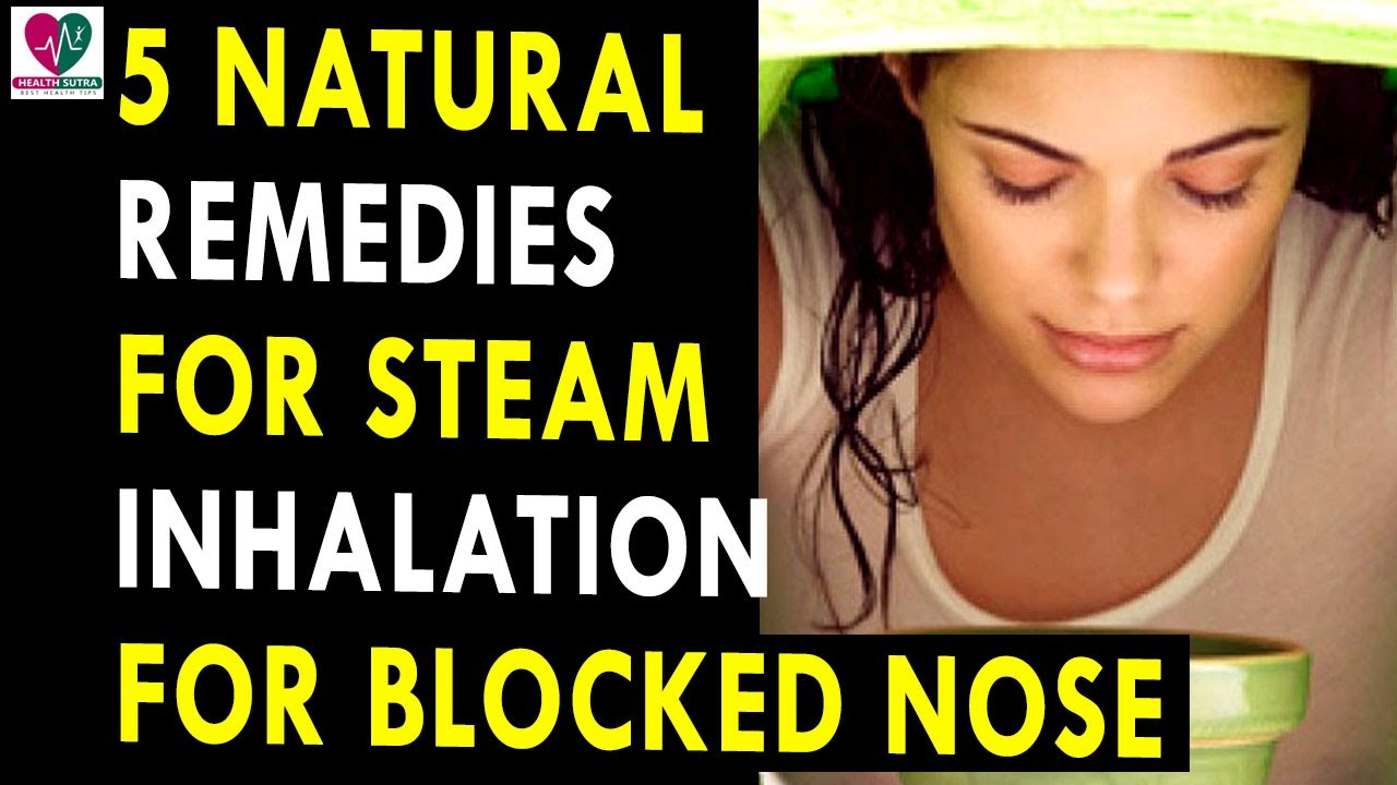 steam to unblock nose