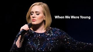 Lirik Lagu Adele - When We Were Young