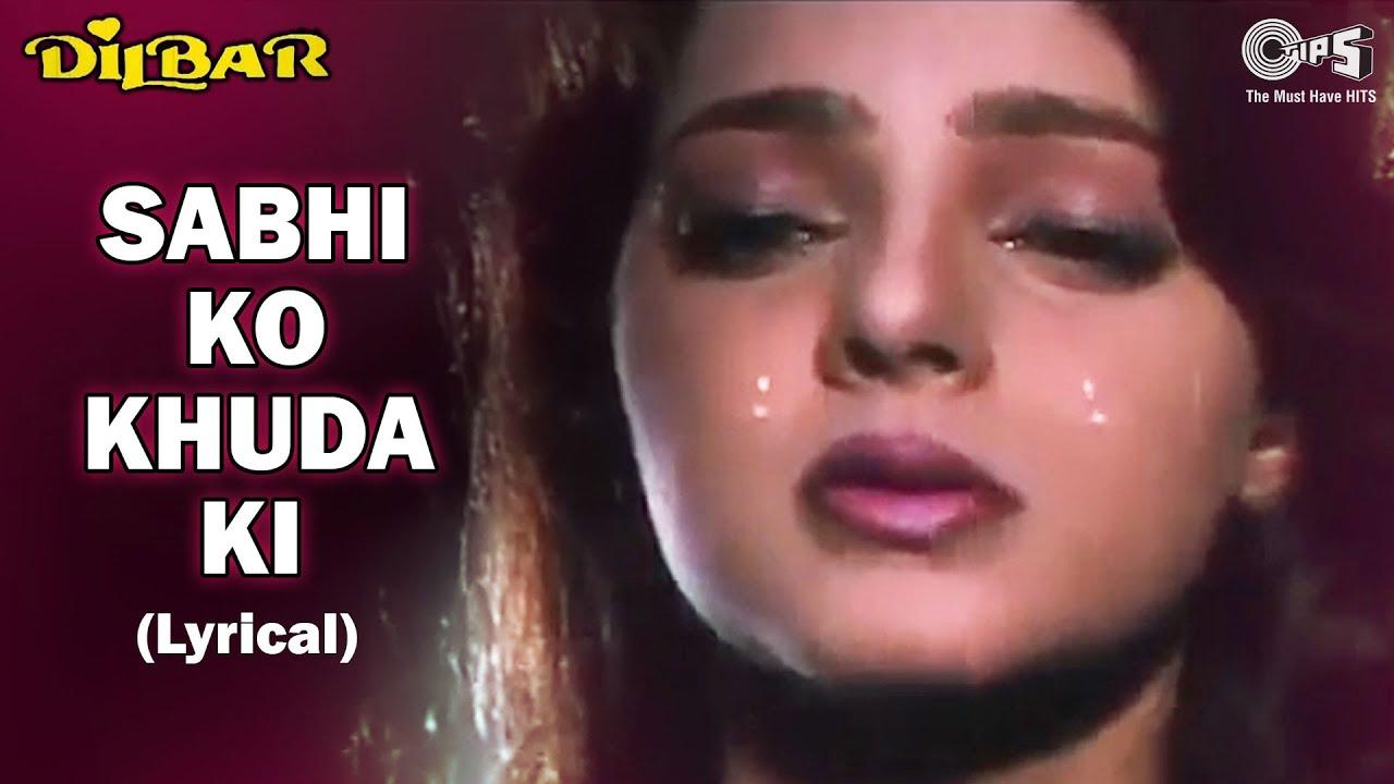 Sabhi Ko Khuda Ki Khudai - Lyrical | Mamta Kulkarni | Rishikesh | Alka Y, Kumar S | Dilbar Songs