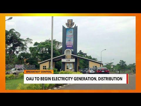 Obafemi Awolowo University To Begin Electricity Generation, Distribution | 17 June 2021