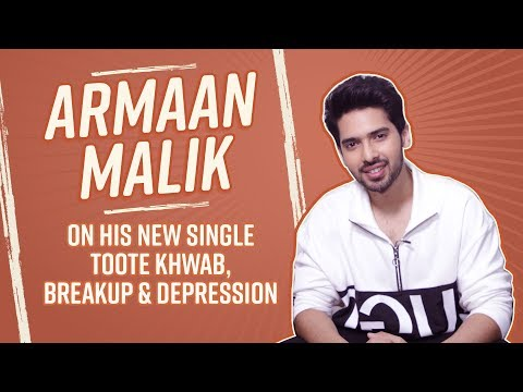 Armaan Malik opens up about battling depression, heartbreak and ills of social media | Toote Khaab