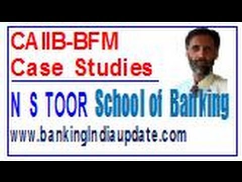 CAIIB BFM Case Studies
