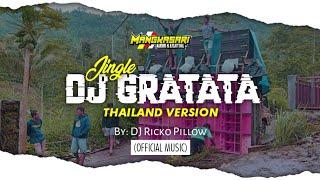 Dj Gratata Mangkasari Versi Thailand By Dj Ricko Pillow