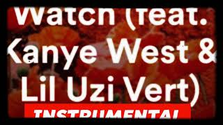 "Travis Scott - ""Watch"" INSTRUMENTAL ft- Lil Uzi Vert & Kanye West- PROD BY DICES"