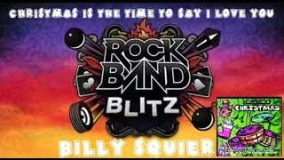 Billy Squier - Christmas Is the Time to Say I Love You - Rock Band Blitz Playthrough (5 Gold Stars)