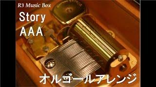 Story/AAA【オルゴール】