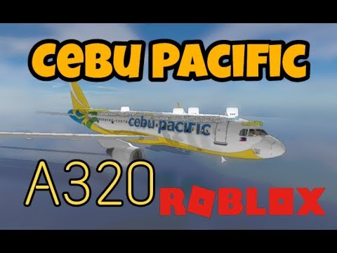 Roblox Flight | Cebu Pacific A320 |