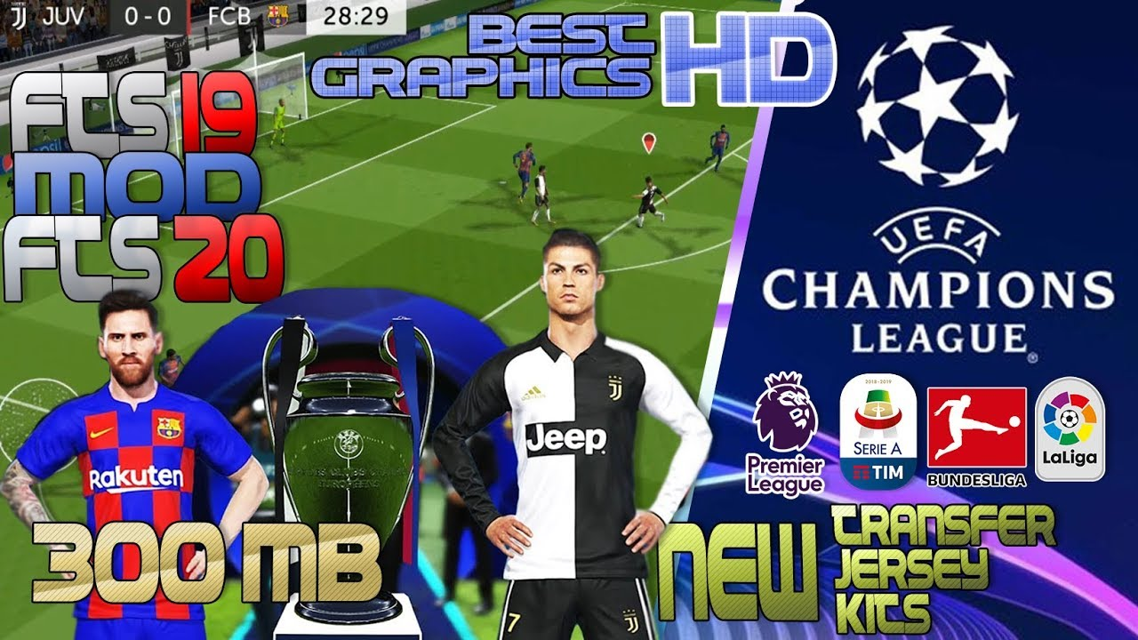 FTS 19 MOD FTS 20 BEST GRAPHICS HD NEW TRANSFER UPDATE UCL JERSEY AND KITS  | FTS 20 MOD APK OBB DATA