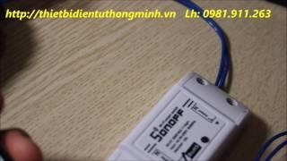 Công Tắc Thông Minh Điều Khiển Mọi Thiết Bị Từ Xa Qua Điện Thoại (LH:0981.911.263)