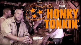 Honky Tonkin by Big Smo