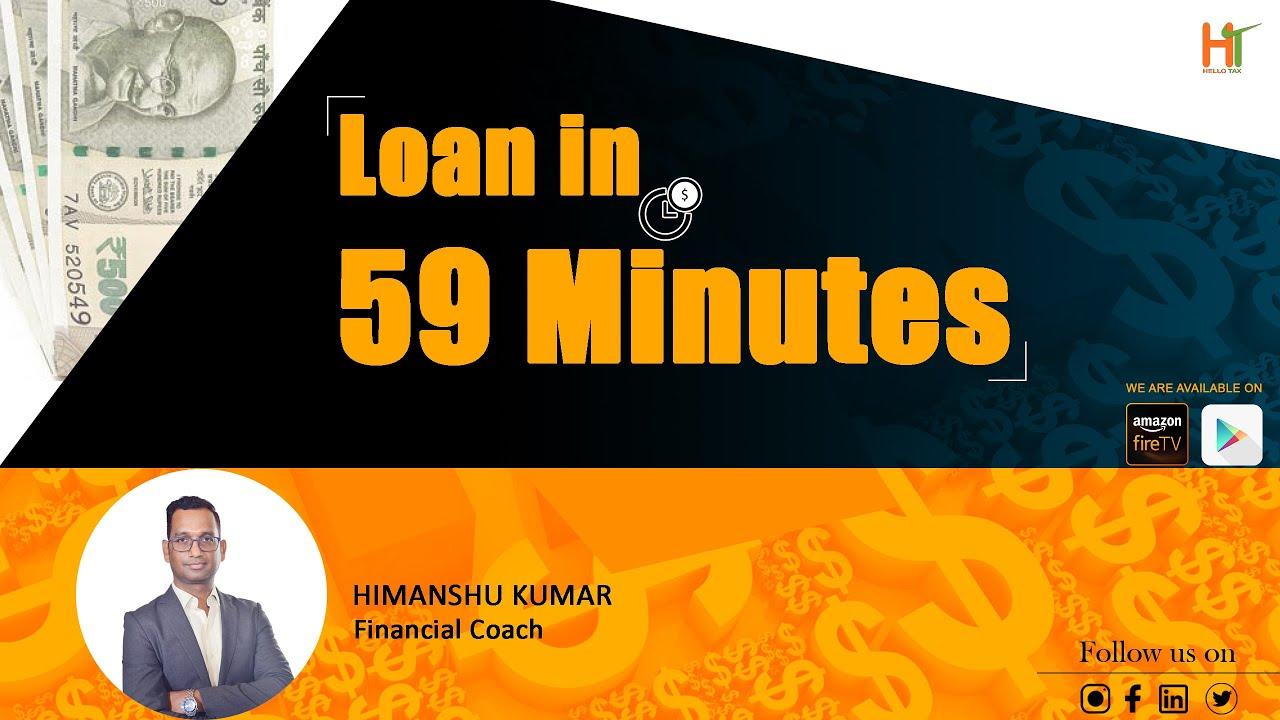 Loan in 59 Minutes | 1 करोड़ का लोन 59 मिनट में | Financial Coach