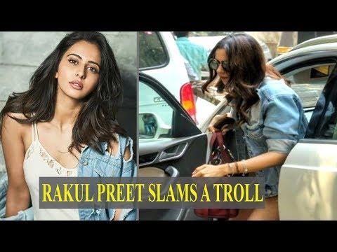Rakul Preet Singh slams a troll for slut-shaming her