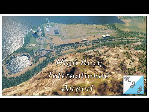 Cities: Skylines | Let's Build High Rock County #1 - High Rock International Airport