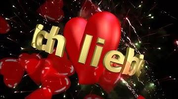 Ich liebe dich  -  Grußvideo für Verliebte  -  Videogruß