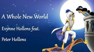 A Whole New World - Evynne Hollens feat  Peter Hollens (Lyrics)