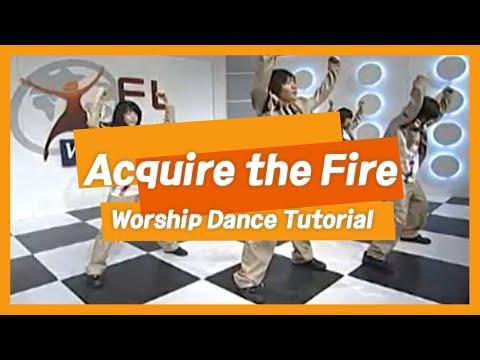 [안무] Acquire the fire @ FL 워십댄스 #13 (FL Worship Dance)