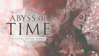 - Abyss Of Time (Countdown To Singularity) Video