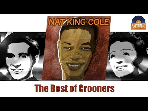 Nat King Cole - The Best of Crooners (Full Album / Album com