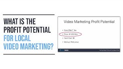 What Is The Profit Potential For Local Video Marketing?