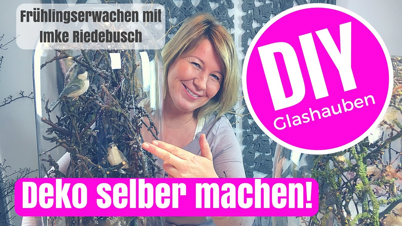 Diy Deko Ideen Selber Machen Coole Glasglocken Fruhlingshaft