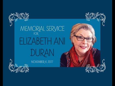 Elizabeth Ani Duran Memorial Service