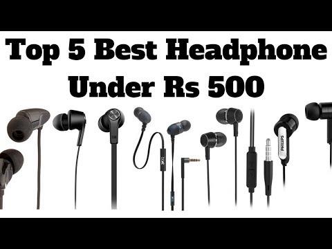 Top 5 Best Headphone Under Rs 500 In 2018 | Best Budget Earphones