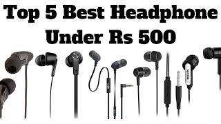 Video Top 5 Best Headphone Under Rs 500 In 2018 | Best Budget Earphones download MP3, 3GP, MP4, WEBM, AVI, FLV Maret 2018