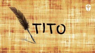 Vivendo o Evangelho na Sociedade - Série: Tito I Rev. Luís Roberto Navarro Avellar