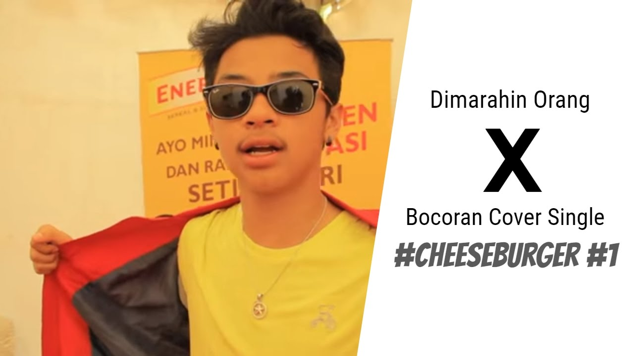 Dimarahin Orang  x Bocoran Cover Single #Cheeseburger #1