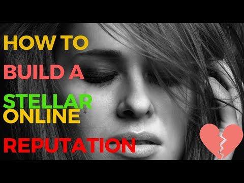 Online Reputation Management   7 Steps to Build a Stellar Online Reputation