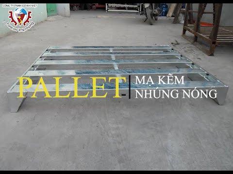 Pallet sắt mạ kẽm nhúng nóng - Hot dipped galvanized steel pallet - Cơ Khí Việt