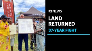 37-year fight sees land finally handed back to traditional owners near Tennant Creek | ABC News