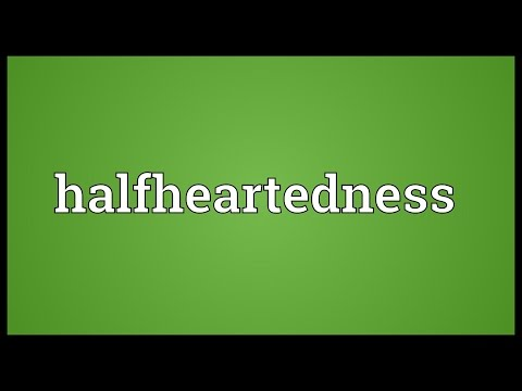 Header of halfheartedness