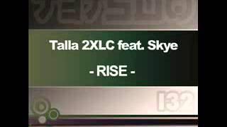 Talla 2XLC feat. Skye - Rise (Para X remix)