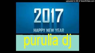 Non stop purulia 2k17 latest dj song