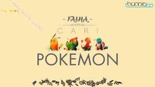 Gambar cover [Lyrics vietsub] Cari Pokemon - Faiha