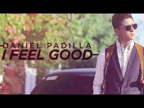 Daniel Padilla - I Feel Good (Full Album)