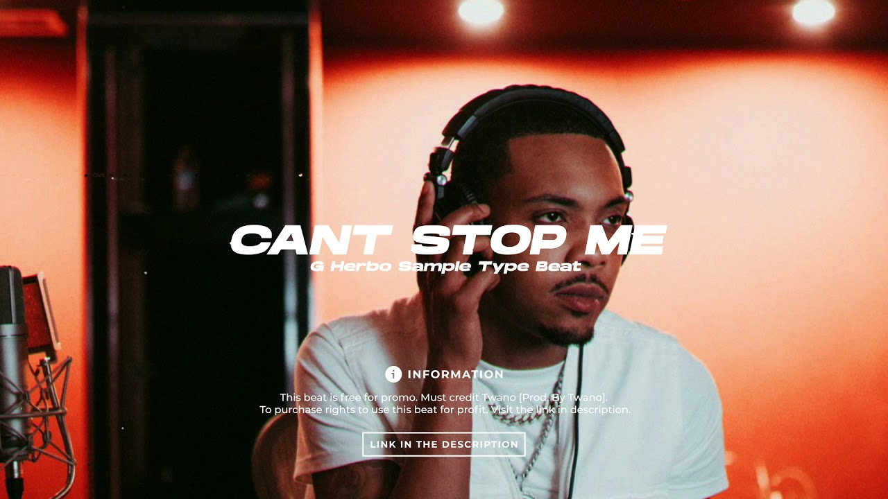 """[FREE] G Herbo Sample Type Beat """"Cant Stop Me"""""""