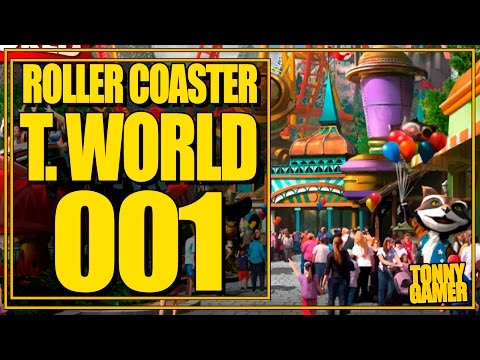 BEM VINDOS AO TONNY WORLD - RollerCoaster Tycoon World #001 - PC Tonny Gamer