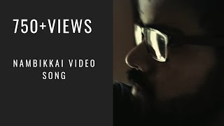 Video 01.Nambikkai OFFICIAL VIDEO SONG by VENU K download MP3, 3GP, MP4, WEBM, AVI, FLV Juni 2018